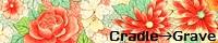 Cradle→Graveさん